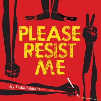 Please Resist Me